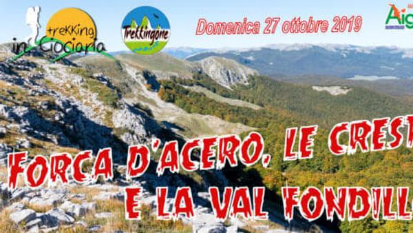 Escursione a Forca d'Acero, le creste e la Val Fondillo