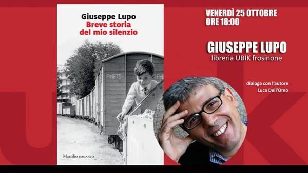 """Frosinone, Giuseppe Lupo presenta """"Breve storia del mio silenzio"""""""