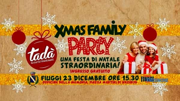 "Fiuggi, ""Xmas family party"""