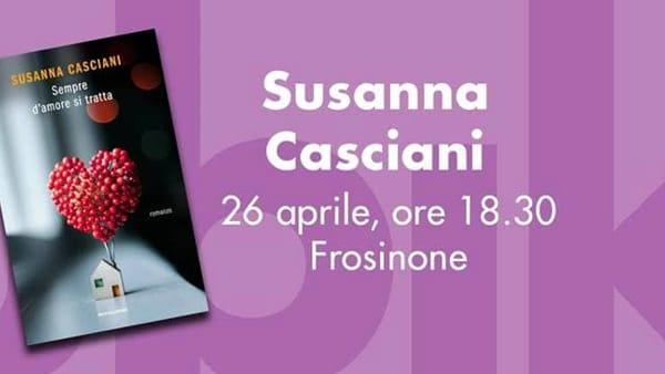 """Frosinone, Susanna Casciani presenta """"Sempre d'amore si tratta"""""""