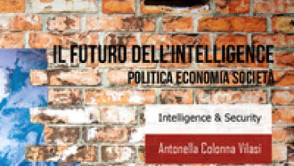 """Antonella Colonna Vilasi presenta """"Il futuro dell'intelligence"""""""