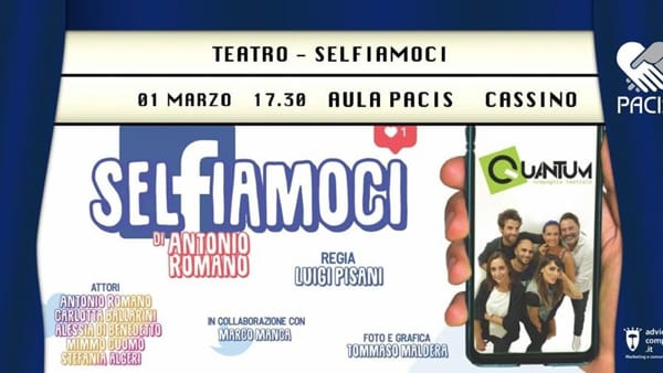 "Cassino, in scena ""Selfiamoci"""