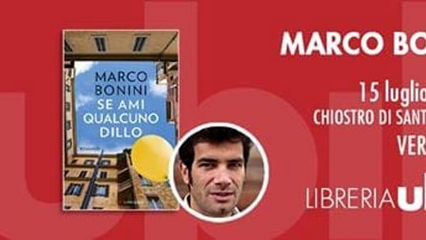 """Veroli, Marco Bonini presenta """"Se ami qualcuno dillo"""""""