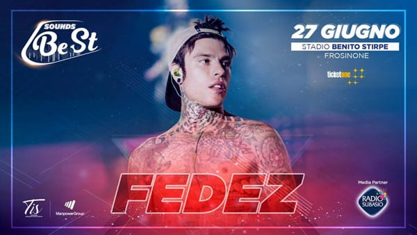 Frosinone, Sounds Best, Fedez in concerto