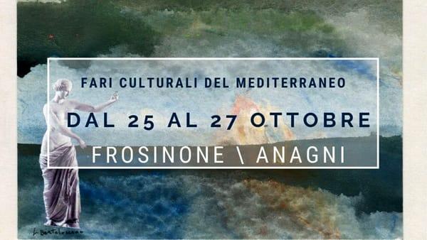 Frosinone - Anagni, fari culturali del Mediterraneo