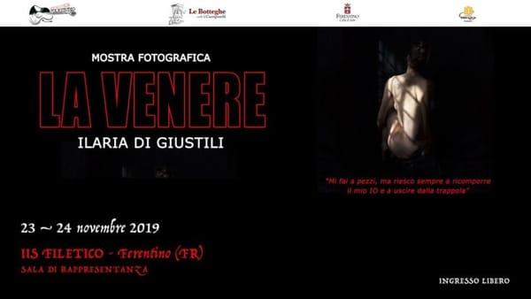 """Ferentino, mostra """"La Venere"""" di Ilaria Di Giustili"""