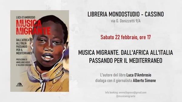 """Cassino, Luca D'Ambrosio presenta """"Musica migrante"""""""