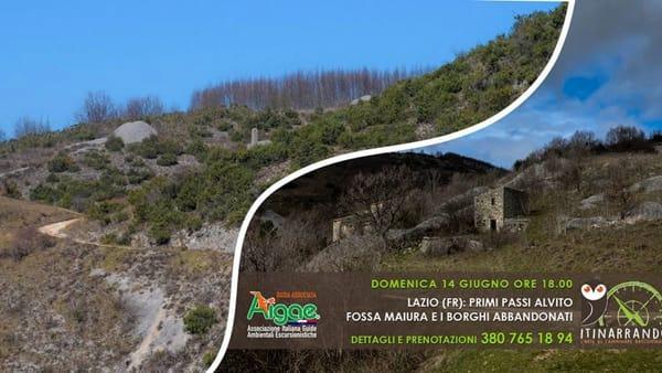 Primi Passi: Alvito, Fossa Maiura e il borgo abbandonato