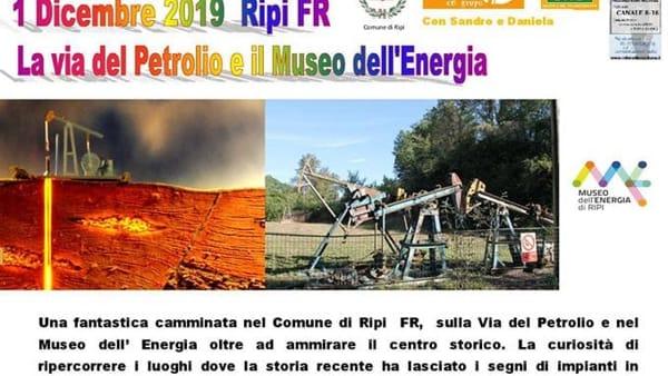 Ripi, la via del Petrolio e il Museo dell'energia