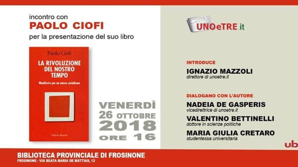 """Frosinone,  Paolo Ciofi presenta  """"La rivoluzione del nostro tempo. Manifesto per un nuovo socialismo"""""""