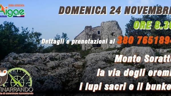 Monte Soratte, la via degli eremi, i lupi sacri e il bunker