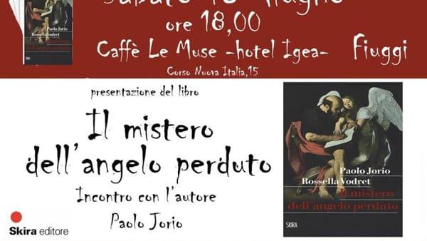 """Fiuggi, presentazione del libro """"Caravaggio e il mistero del suo angelo perduto"""""""