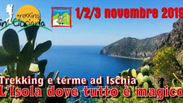 Trekking & Terme ad Ischia