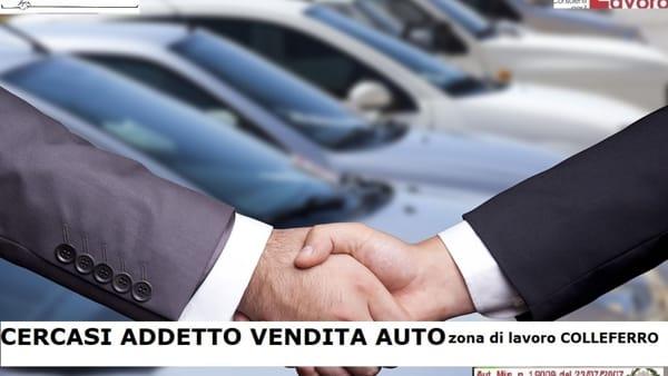 Colleferro, offerta di lavoro addetto vendita auto
